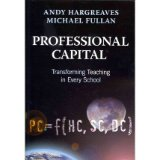 Professional Capital - Hargreaves & Fullan