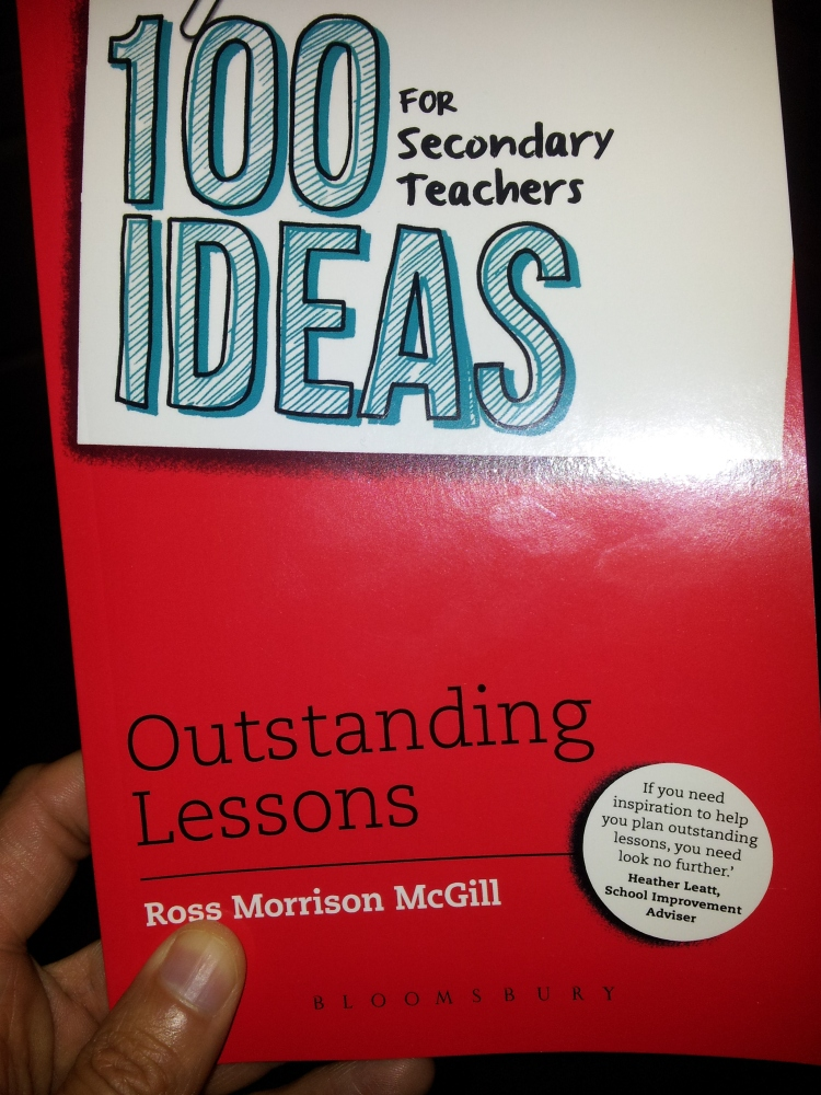 http://www.amazon.co.uk/100-Ideas-Secondary-Teachers-Outstanding/dp/147290530X/ref=sr_1_1?s=books&ie=UTF8&qid=1385909486&sr=1-1&keywords=ross+morrison+mcgill