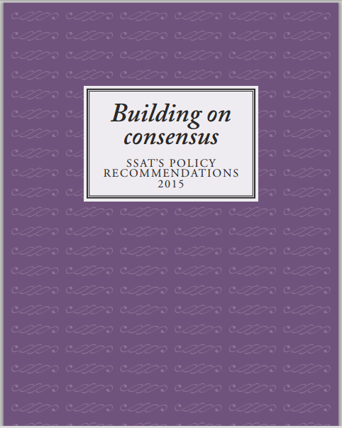Building on Consensus - SSAT's Policy Recommendations 2015